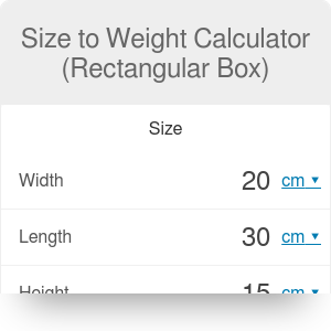 Size to Weight Calculator (Rectangular Box)