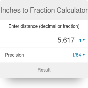 Inches to Fraction Calculator