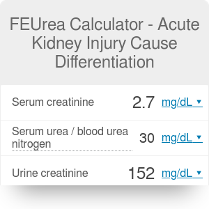 FEUrea Calculator - Acute Kidney Injury Cause Differentiation