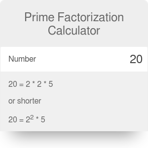 Prime factorization calculator. Find prime factors for any number