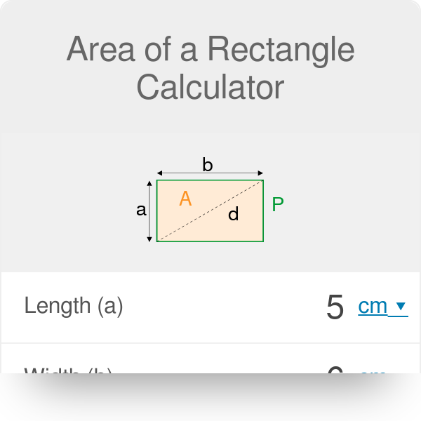 Rectangle Calculator  Find area and perimeter of any
