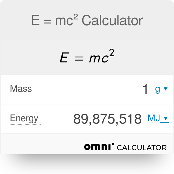 E = mc2 Calculator - Omni